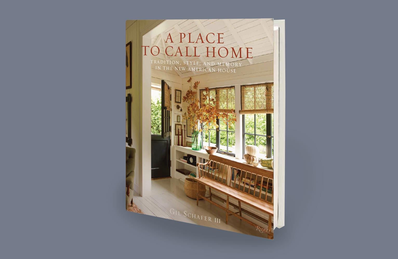 IN HIS BESTSELLING FIRST BOOK, The Great American House, Gil Schafer  Explored The Qualities That Make A House A Home U2013 Architecture, Landscape,  ...